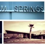 Palm Springs Intro